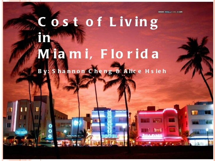 Cost of Living in Miami, Florida