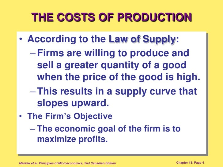 the cost of production The theory of production presented above showed how a firm may select inputs  to produce a given output at minimum cost in this section we will now refine this.