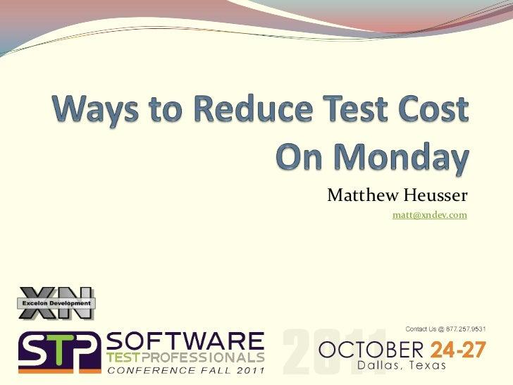 Matthew Heusser      matt@xndev.com