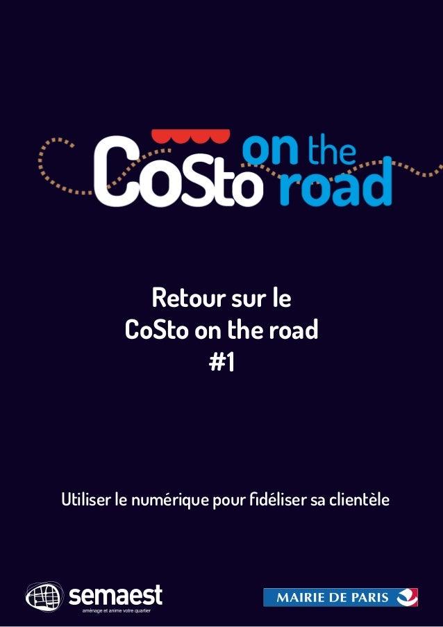 Retour sur le CoSto on the road #1 Utiliser le numérique pour fidéliser sa clientèle