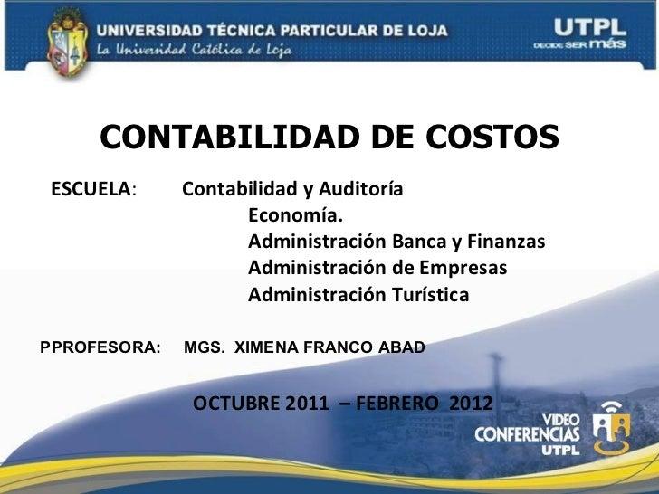 ESCUELA :  Contabilidad y Auditoría Economía. Administración Banca y Finanzas Administración de Empresas Administración Tu...
