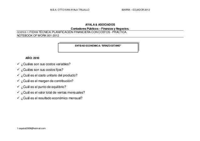 M.B.A. OTTO IVAN AYALA TRUJILLO IBARRA – ECUADOR 2012 1 oayalat2009@hotmail.com AYALA & ASOCIADOS Contadores Públicos – Fi...