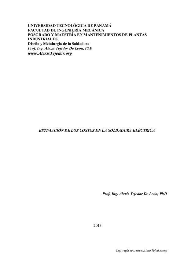 UNIVERSIDAD TECNOLÓGICA DE PANAMÁFACULTAD DE INGENIERÍA MECÁNICAPOSGRADO Y MAESTRÍA EN MANTENIMIENTOS DE PLANTASINDUSTRIAL...