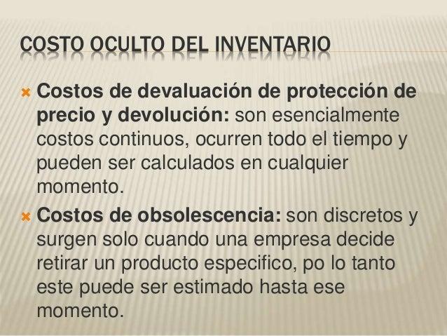  Costos de devaluación de protección de precio y devolución: son esencialmente costos continuos, ocurren todo el tiempo y...