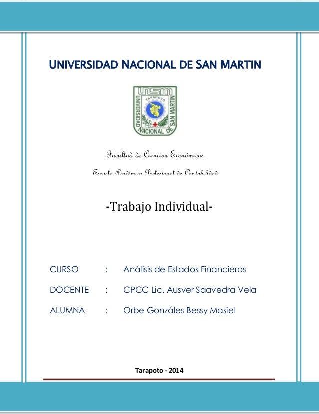 Página 1 -Trabajo Individual- Tarapoto - 2014 UNIVERSIDAD NACIONAL DE SAN MARTIN Facultad de Ciencias Económicas Escuela A...