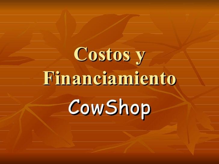 Costos y Financiamiento CowShop
