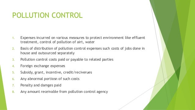 POLLUTION CONTROL  1. Expenses incurred on various measures to protect environment like effluent  treatment, control of po...