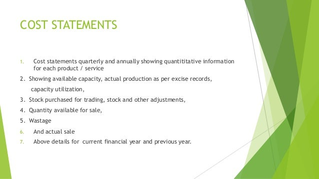 COST STATEMENTS  1. Cost statements quarterly and annually showing quantititative information  for each product / service ...