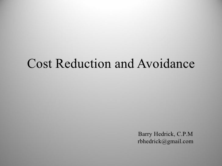 Cost reduction and cost avoidance Essay