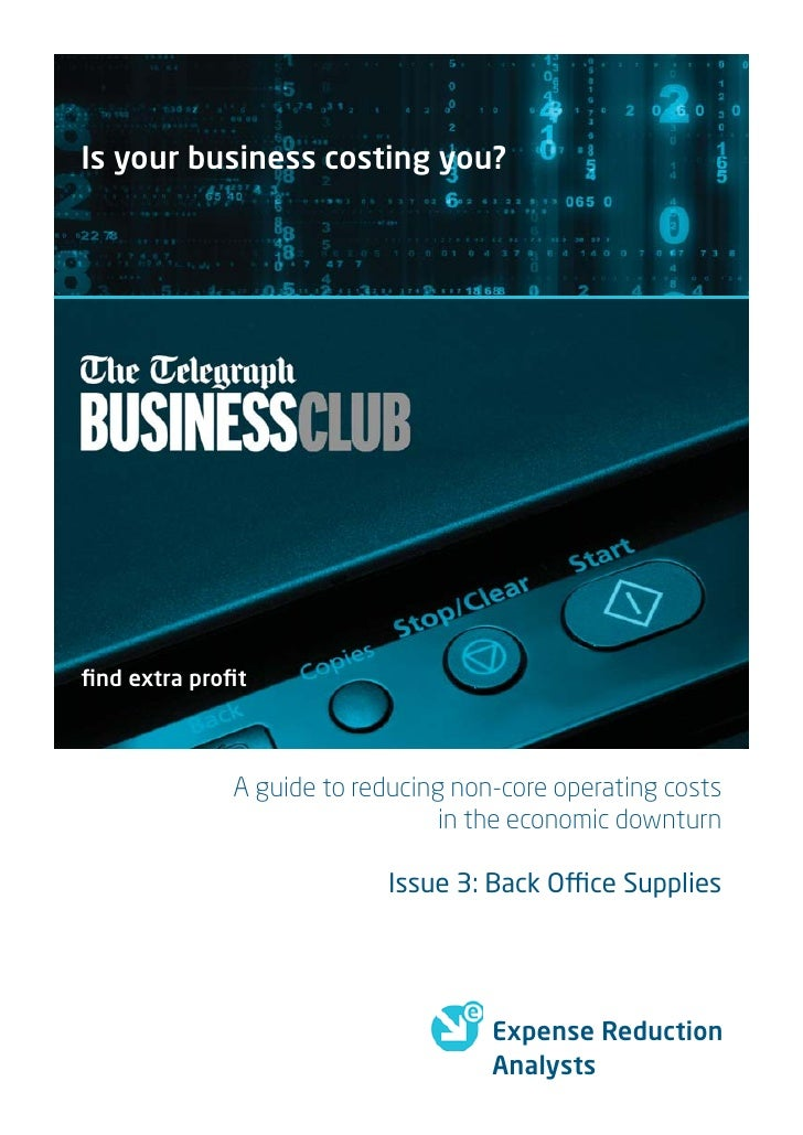 Is your business costing you?find extra profit             A guide to reducing non-core operating costs                     ...