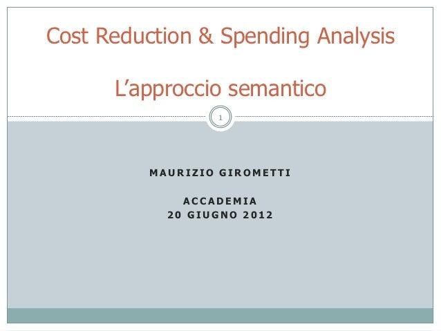 Cost Reduction & Spending Analysis      L'approccio semantico                  1          MAURIZIO GIROMETTI              ...