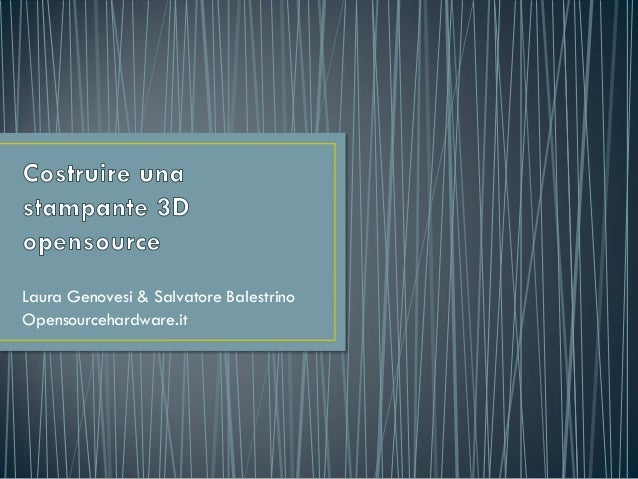 Laura Genovesi & Salvatore Balestrino  Opensourcehardware.it