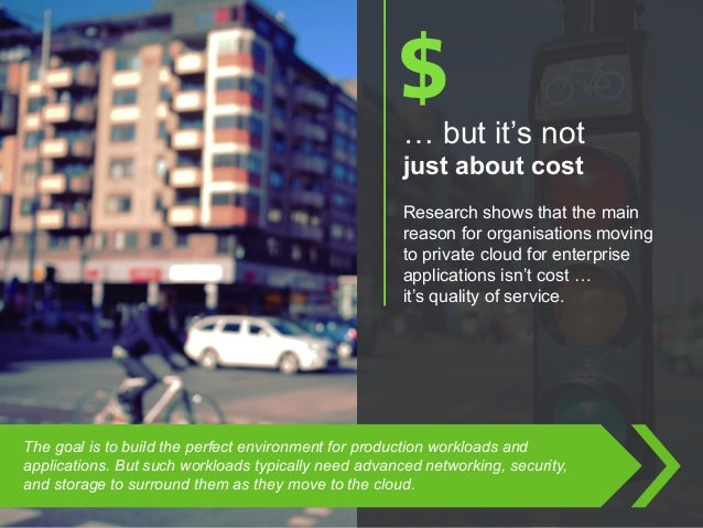 Copyright © 2015 Dimension Data … but it's not just about cost Research shows that the main reason for organisations movin...