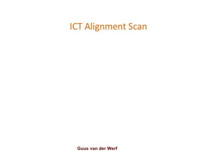 ICT Alignment Scan Guus van der Werf