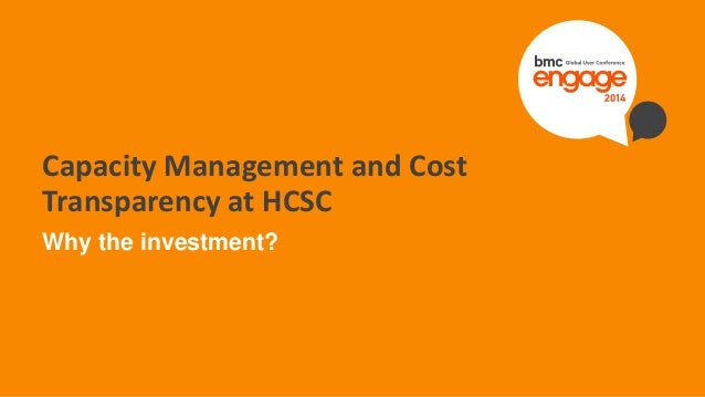 © Copyright 12/18/2014 BMC Software, Inc1 Capacity Management and Cost Transparency at HCSC Why the investment?