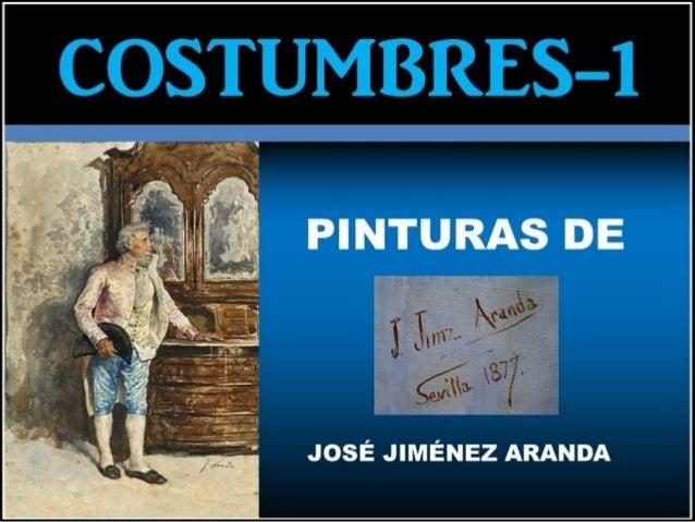 COSTUMBRES-1. Pinturas de José Jiménez Aranda