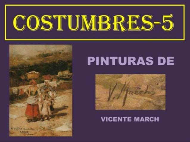 COSTUMBRES-5-PINTURAS DE VICENTE MARCH Y MARCO