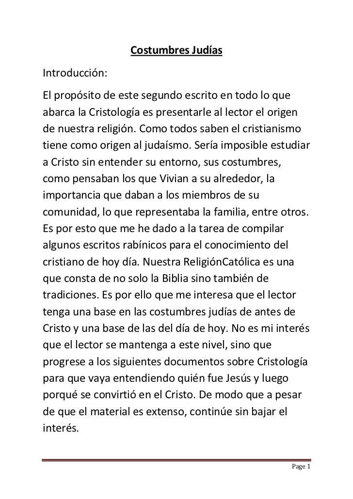 Costumbres JudíasIntroducción:El propósito de este segundo escrito en todo lo queabarca la Cristología es presentarle al l...