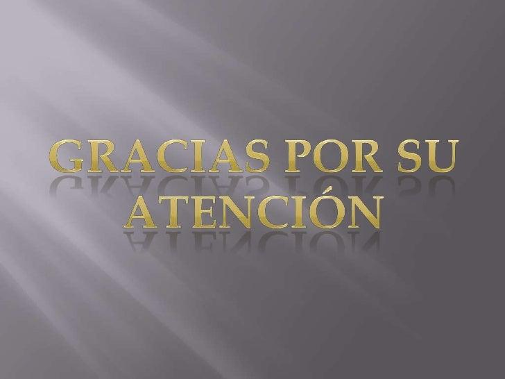 Gracias por su atención<br />