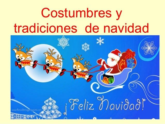 Costumbres y tradiciones de navidad