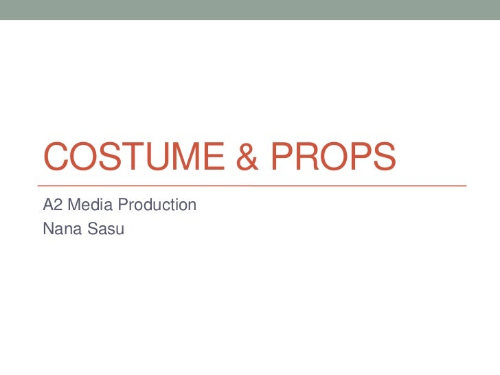 COSTUME & PROPSA2 Media ProductionNana Sasu