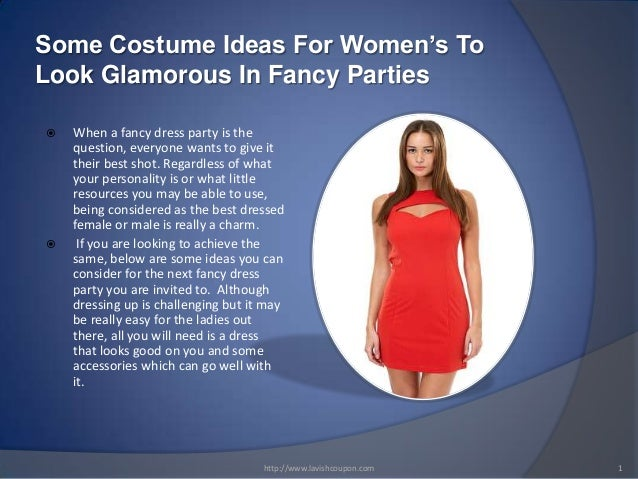 Some Costume Ideas For Women's To Look Glamorous In Fancy Parties     When a fancy dress party is the question, everyone...