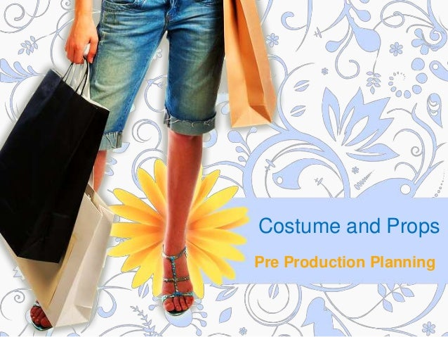 Costume and Props Pre Production Planning