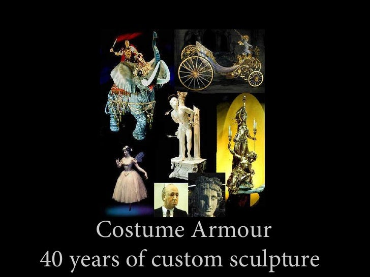 Costume Armour 40 years of custom sculpture