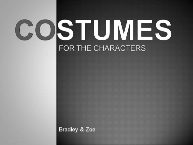 Costumes - A2 Media Coursework