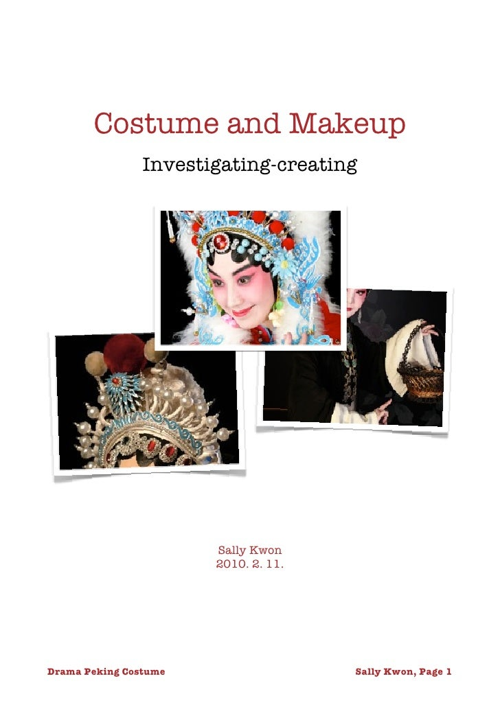 Costume and Makeup                 Investigating-creating                             Sally Kwon                         2...