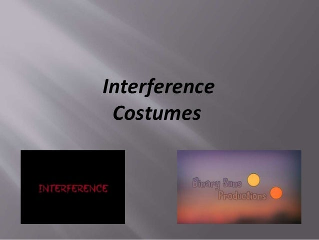 Interference Costumes