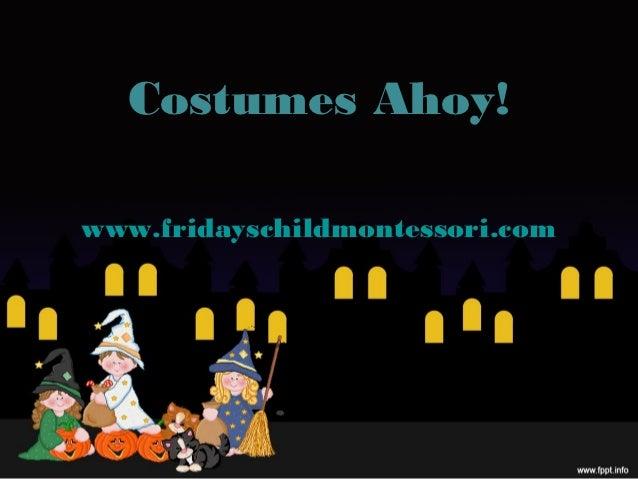 Costumes Ahoy!www.fridayschildmontessori.com