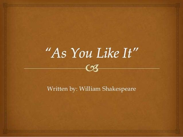 Written by: William Shakespeare