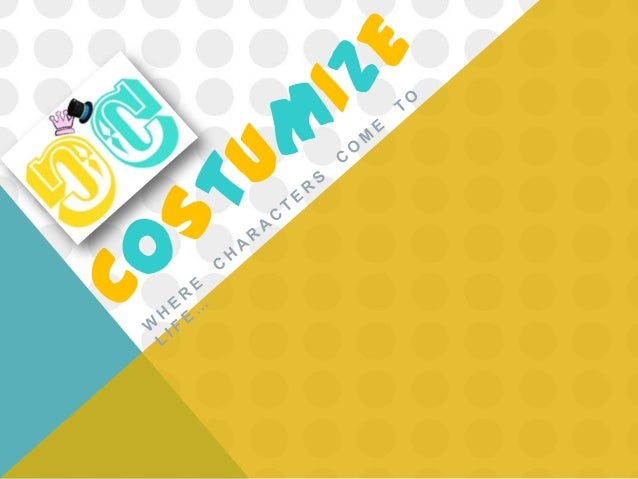 INTRODUCTION   Our business is a costume shopwith rental privileges for clientsand accepts made-to-ordercostumes. Nowadays...