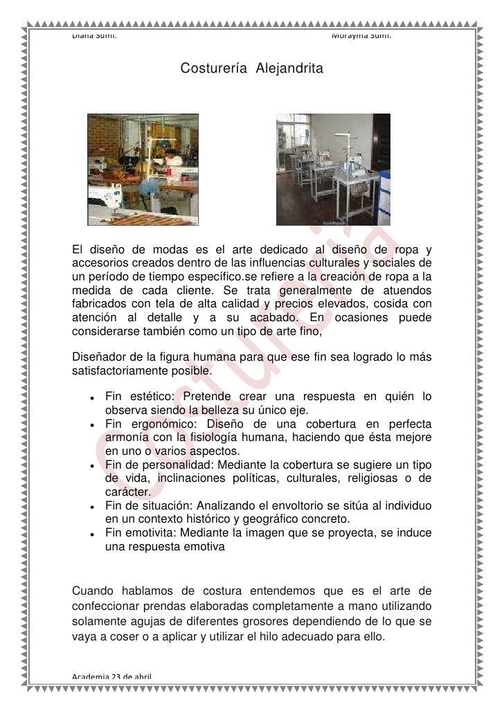 Costurería  Alejandrita<br />3074035483235234950483235<br />El diseño de modas es el arte dedicado al diseño de ropa y acc...