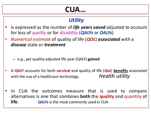 cost utility analysis Is it cost-effective this question is increasingly asked about health interventions as we attempt to achieve the maximum benefit from limited health care resources as a result, cost-effectiveness analysis, which attempts to define exactly how much good is achieved for each dollar.