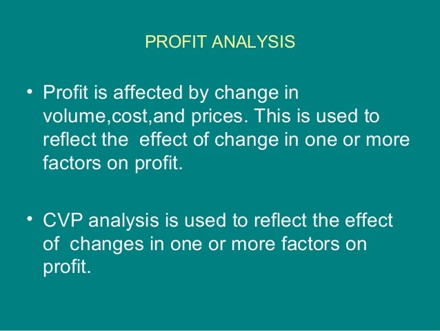 analysis that deals with how profits and costs change with a change in volume The way a specific cost reacts to changes in activity levels is called cost behavior costs may stay the same or may cost behavior cost-volume-profit analysis margin of safety the high‐low method divides the change in costs for the highest and lowest levels of activity by the change.