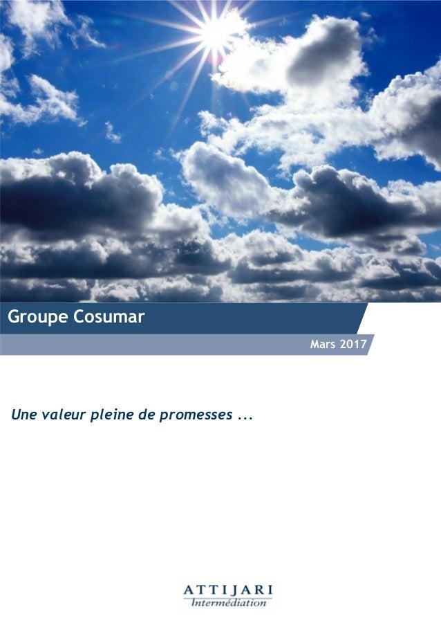 Groupe Cosumar Mars 2017 Une valeur pleine de promesses ...