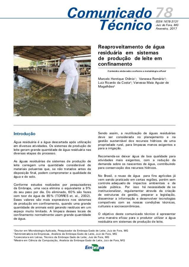 Reaproveitamento de água residuária em sistemas de produção de leite em confinamento Marcelo Henrique Otênio1 ; Vanessa Ro...