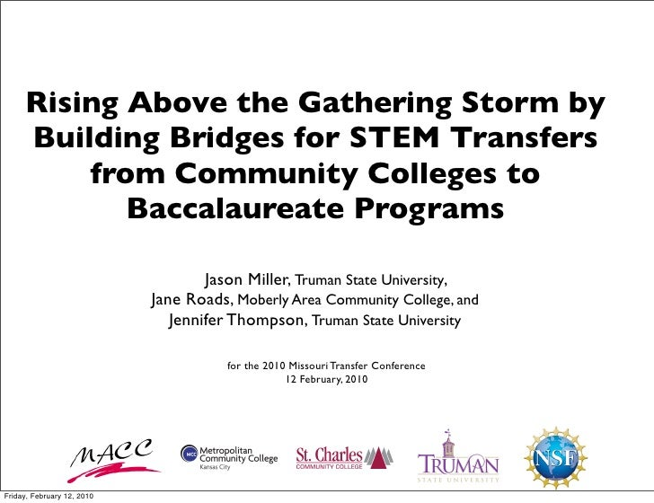 Rising Above the Gathering Storm by      Building Bridges for STEM Transfers          from Community Colleges to          ...