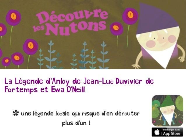 La Légende d'Anloy de Jean-Luc Duvivier de Fortemps et Ewa O'Neill ✿ une légende locale qui risque d'en dérouter plus d'un...