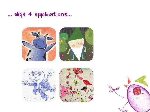 … déjà 4 applications...