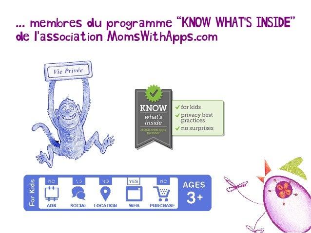 """... membres du programme """"KNOW WHAT'S INSIDE"""" de l'association MomsWithApps.com"""