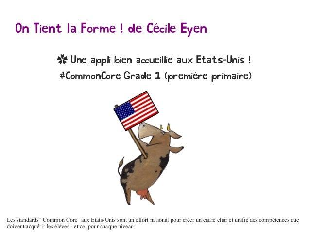 On Tient la Forme ! de Cécile Eyen ✿ Une appli bien accueillie aux Etats-Unis ! #CommonCore Grade 1 (première primaire) Le...