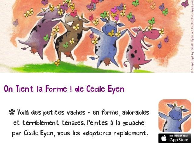On Tient la Forme ! de Cécile Eyen ✿ Voilà des petites vaches - en forme, adorables et terriblement tenaces. Peintes à la ...