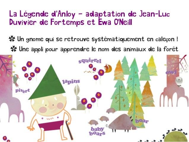La Légende d'Anloy – adaptation de Jean-Luc Duvivier de Fortemps et Ewa O'Neill ✿ Un gnome qui se retrouve systématiquemen...