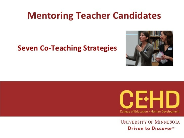 Mentoring Teacher CandidatesSeven Co-Teaching Strategies