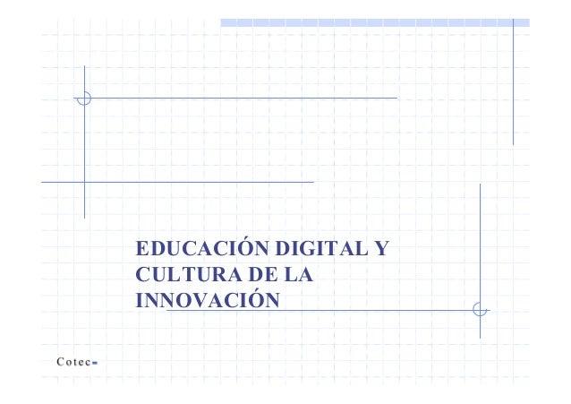 EDUCACIÓN DIGITAL Y CULTURA DE LA INNOVACIÓN