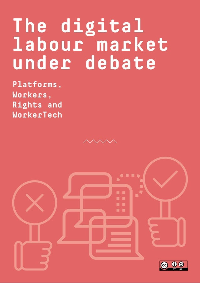 1 Platforms, Workers, Rights and WorkerTech The digital labour market under debate