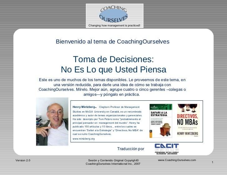 Changing how management is practiced!                            Bienvenido al tema de CoachingOurselves                  ...